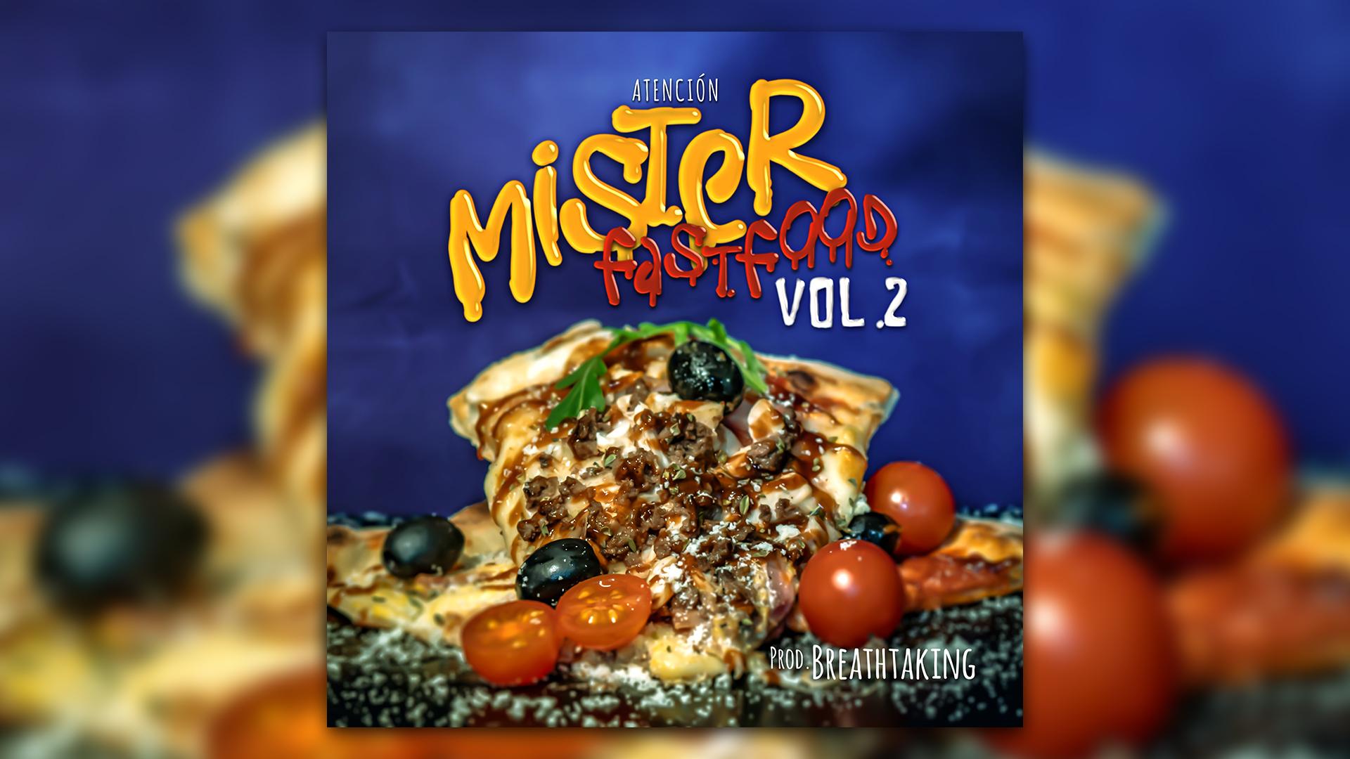 Mister – Atención – Fast Food Vol.2