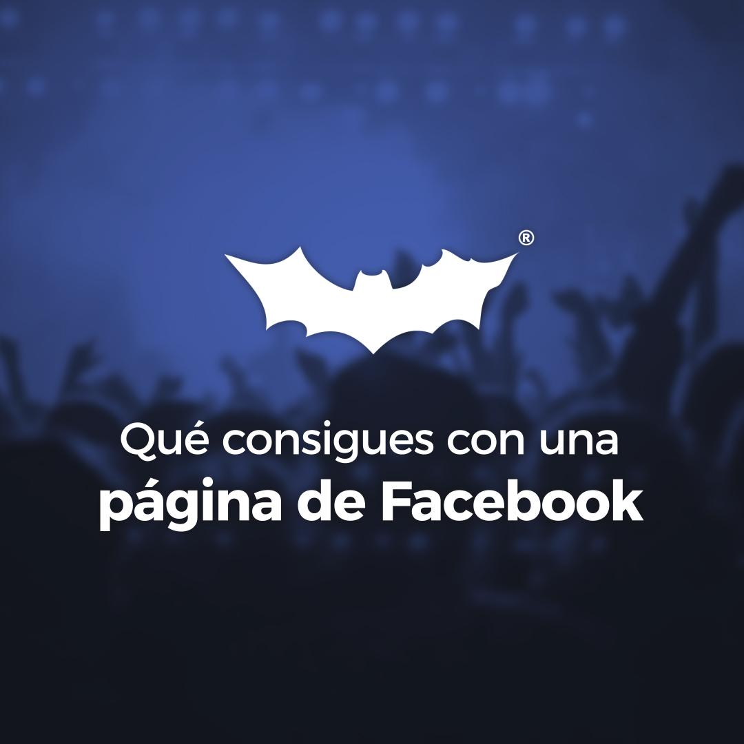 ¿Qué consigues con una página de Facebook?