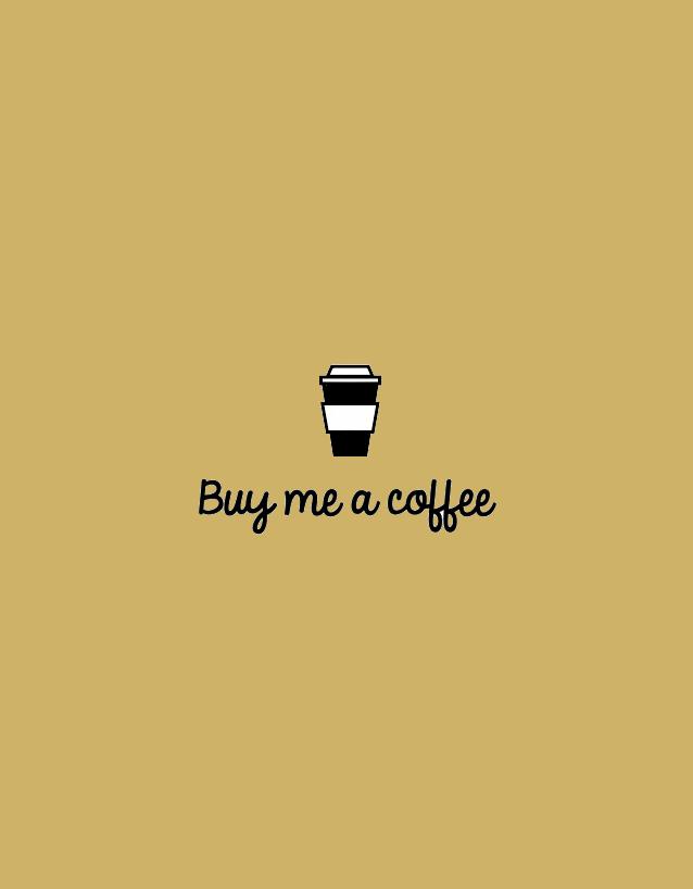 Buy me a coffee | ¿Qué es eso de invítame a un café?